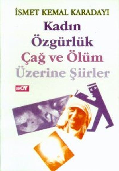 Kadın Özgürlük Çağ ve Ölüm Üzerine Şiirler.pdf