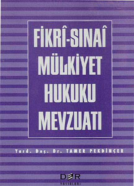 Fikri Sınai Mülkiyet Hukuku Mevzuatı.pdf