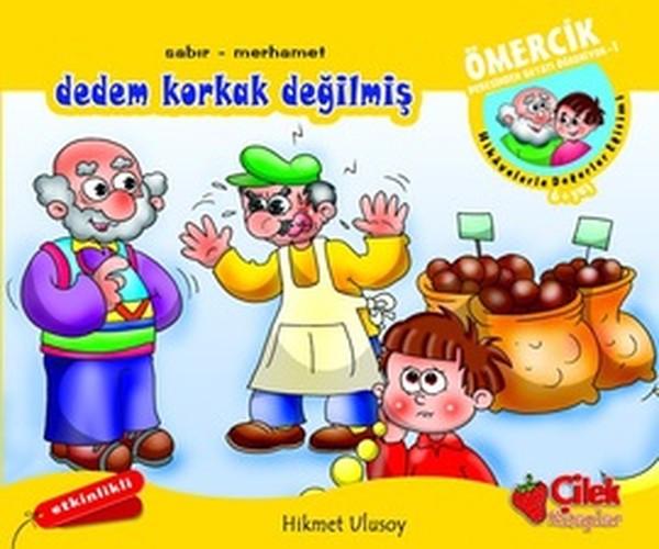 Ömercik Dedesinden Hayatı Öğreniyor - Dedem Korkak Değilmiş.pdf