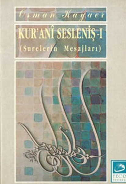 Kurani Sesleniş-1Surelerin Mesajları.pdf