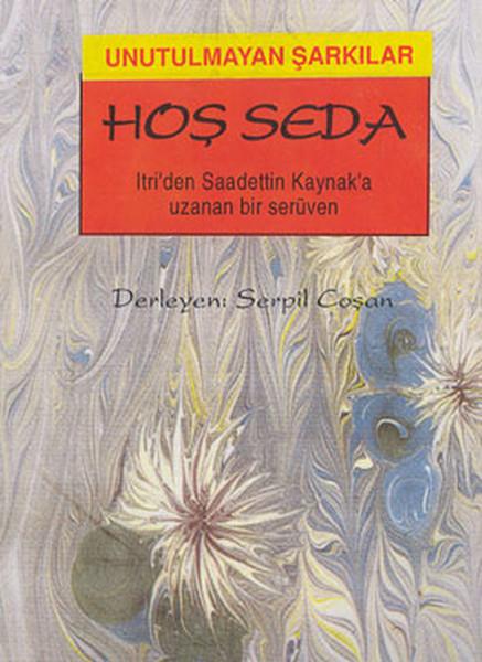 Hoş SedaItriden Saadettin Kaynaka Uzanan Bir Serüven.pdf