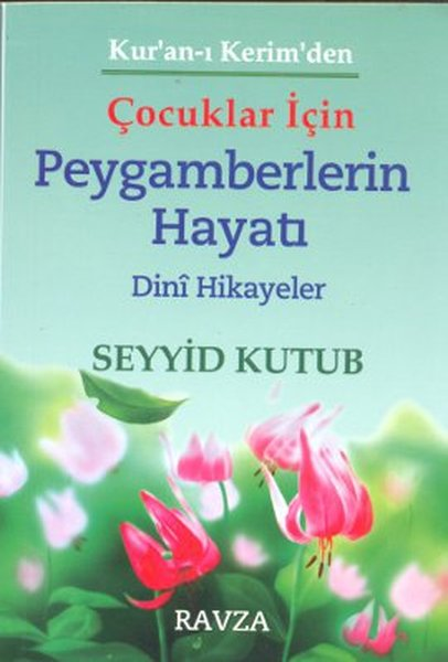 Kuran-ı Kerimden Çocuklar İçin Peygamberlerin Hayatı.pdf