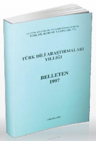 Belleten 1997-Türk Dili Araştırmala.pdf