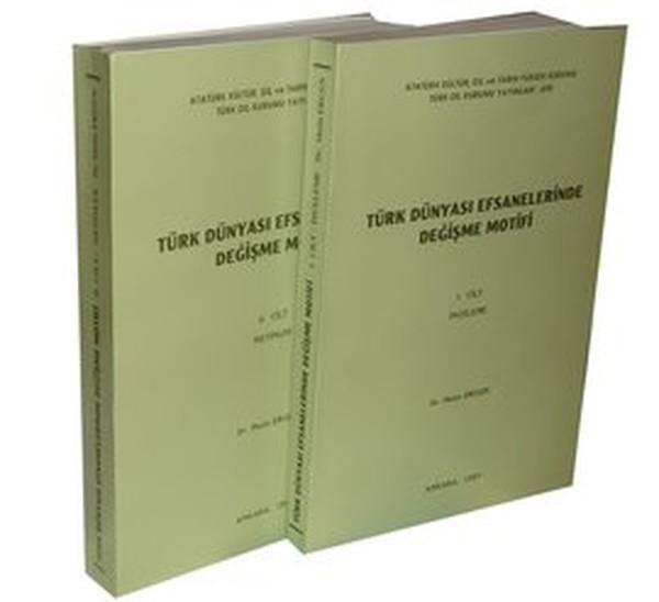 Türk Dünyası Efsanelerinde Değişme Motifi (2 Cilt).pdf