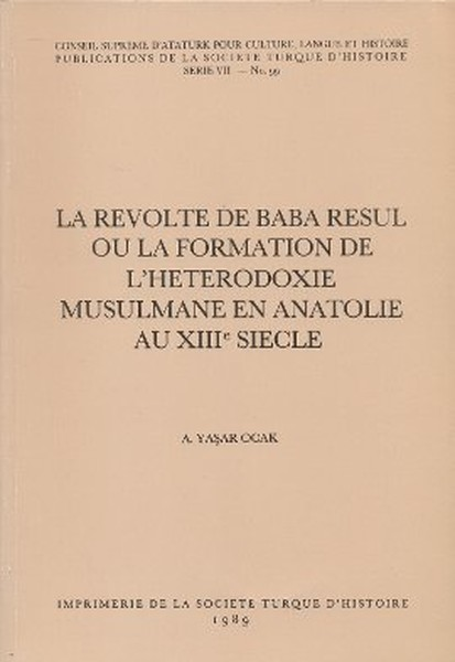 La Revolte De Baba Resul Ou La Formation De LHeterodoxie Musulmane En Anatolie Au 18. Siecle.pdf