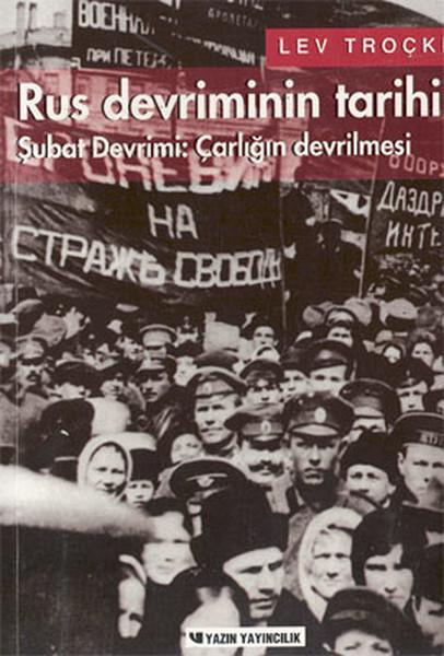 Rus Devriminin Tarihi Cilt 1 - Şubat Devrimi: Çarlığın Devrilmesi.pdf