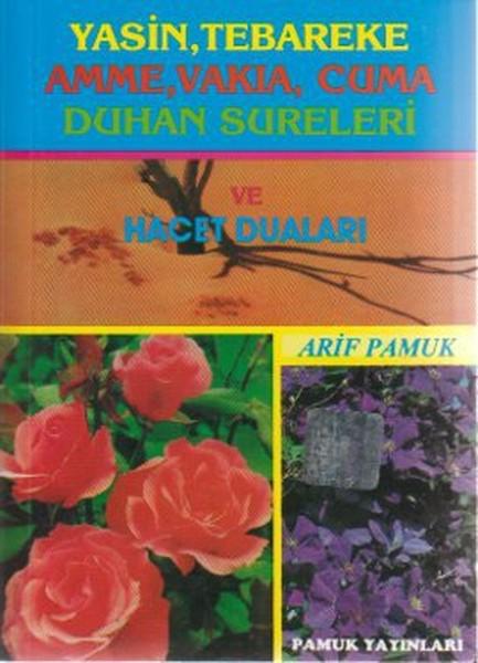 Yasin Tebareke Amme Vakıa Cuma Duhan Sureleri ve Hacet Duaları (Yas-017/P14).pdf