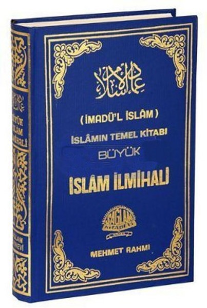 İmadül İslam İslamın Temel Kitabı Büyük İslam İlmihali.pdf