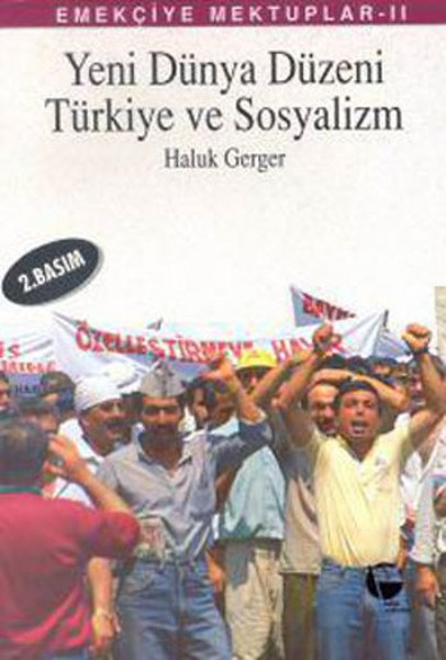 Emekçiye Mektuplar 2 - Yeni Dünya Düzeni, Türkiye ve Sosyalizm.pdf