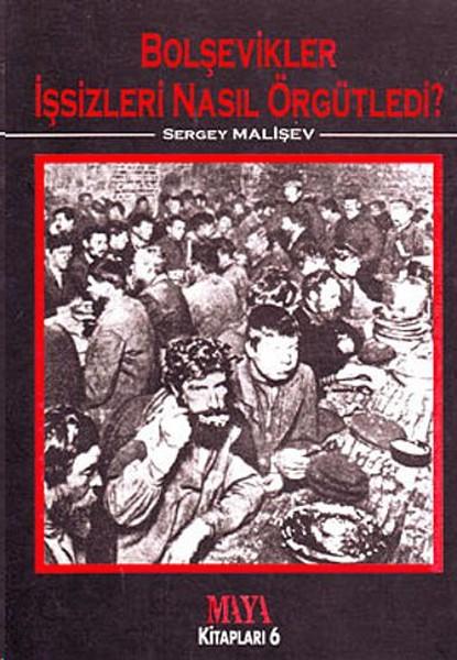 Bolşevikler İşsizleri Nasıl Örgütledi?.pdf