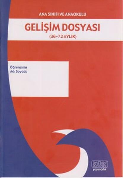 Ana Sınıfı ve Anaokulu Gelişim Dosyası (36 - 72 Aylar).pdf