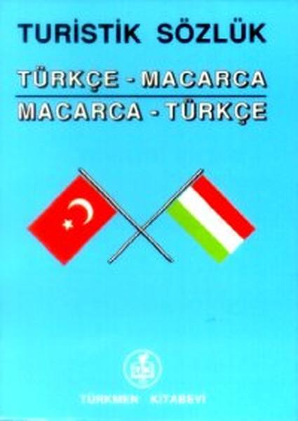 Turistik SözlükTürkçe - MacarcaMacarca - Türkçe.pdf