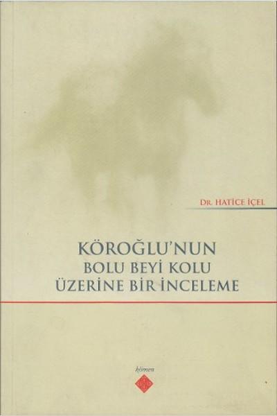 Köroğlunun Bolu Beyi Kolu Üzerine Bir İnceleme.pdf