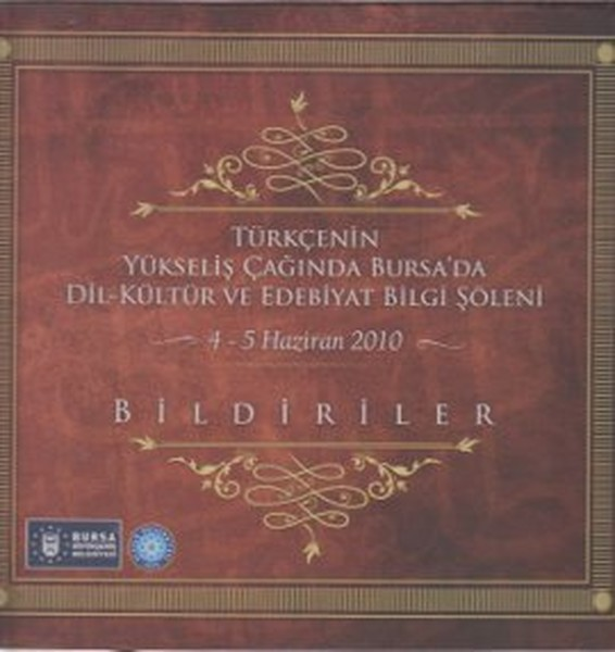 Türkçenin Yükseliş Çağında Bursada Dil-Kültür ve Edebiyat Bilgi Şöleni.pdf