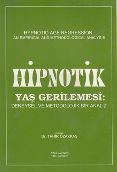 Hipnotik Yaş Gerilemesi: Deneysel ve Metodolojik Bir Analiz.pdf