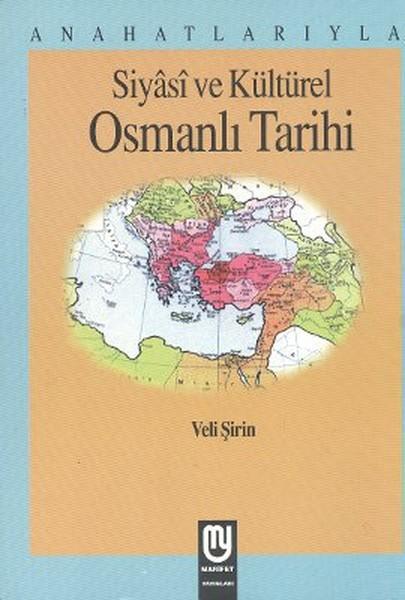 Anahatlarıyla Siyasi ve Kültürel Osmanlı Tarihi.pdf