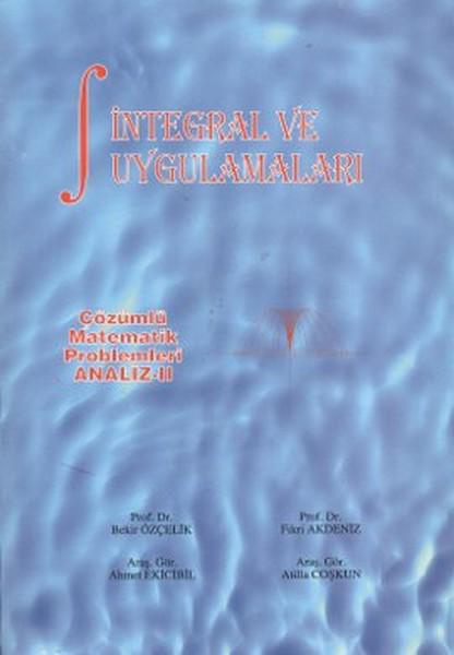 Çözümlü Matematik Problemleri Analiz - 2 İntegral ve Uygulamaları.pdf