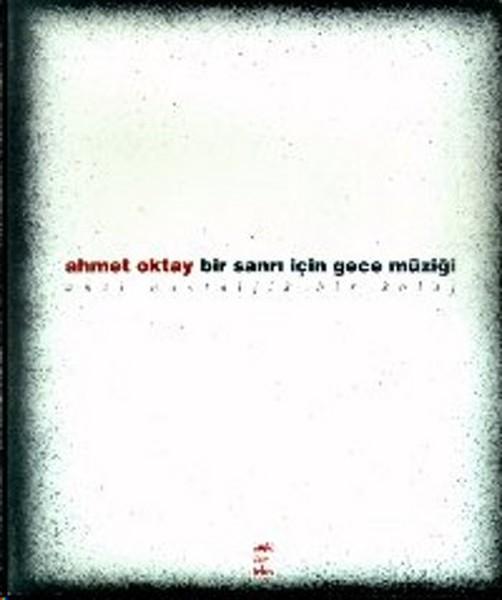 Bir Sanrı İçin Gece Müziği  Anti Nostaljik Bir Kolaj.pdf