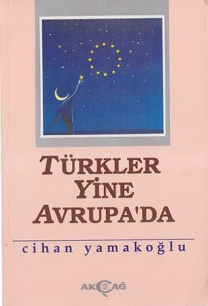 Türkler Yine Avrupa`da