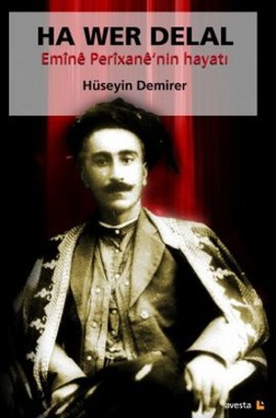 Ha Wer Delal Emine Perixanenin Hayatı.pdf