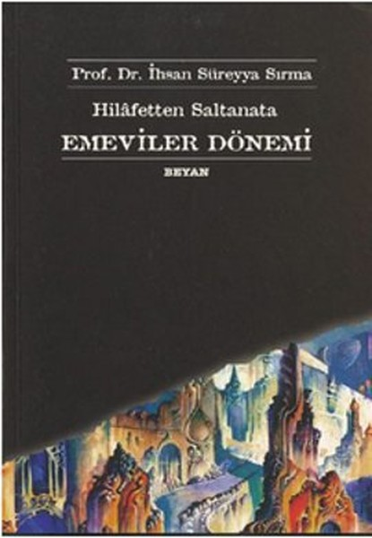 Hilafetten Saltanata Emeviler Dönemi.pdf