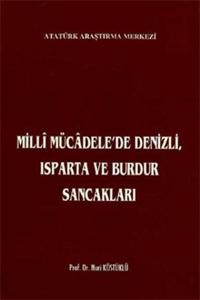 Milli Mücadelede Denizli, Isparta ve Burdur Sancakları.pdf