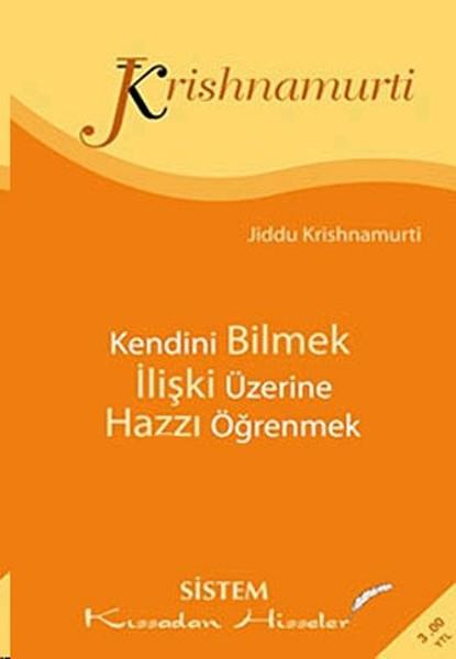 Kendini Bilmek / İlişki Üzerine / Hazzını Öğrenmek.pdf