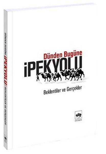 Dünden Bugüne İpek Yolu.pdf