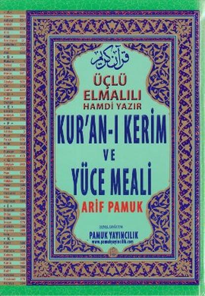 Üçlü Elmalılı Hamdi Yazır Kuranı Kerim ve Yüce Meali- Rahle Boy (Üçlü-001).pdf