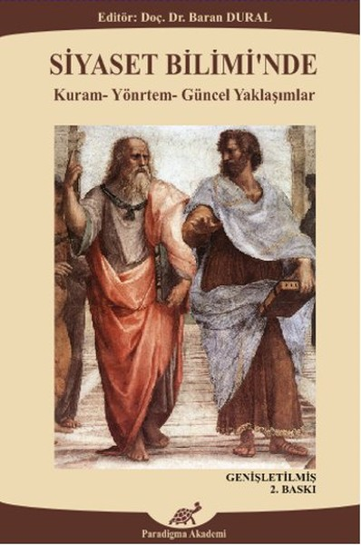 Siyaset Biliminde Kuram - Yöntem - Güncel Yaklaşımlar.pdf
