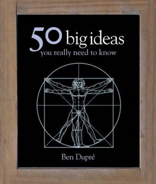 50 Big Ideas You Really Need to Know (50 Ideas).pdf
