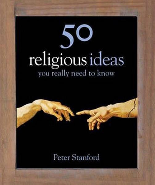 50 Religious Ideas You Really Need to Know (50 Ideas You Really Need to Know series).pdf