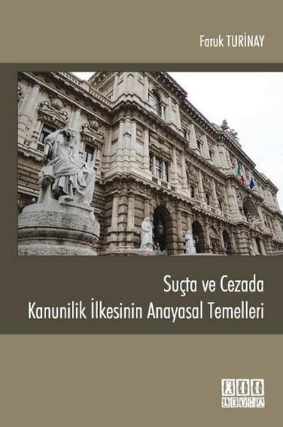 Suçta ve Cezada Kanunilik İlkesinin Anayasal Temelleri.pdf