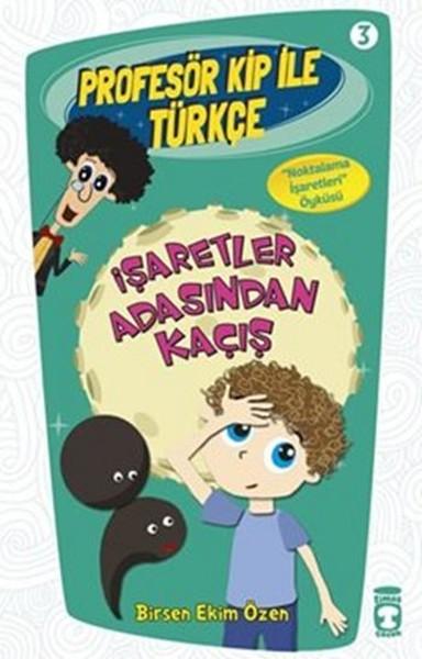 Profesör Kip ile Türkçe 3 - İşaretler Arasından Kaçış.pdf