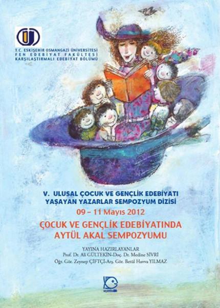 Çocuk ve Gençlik Edebiyatında Aytül Akal Sempozyumu.pdf
