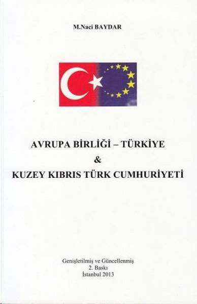 Avrupa Birliği- Türkiye ve Kuzey Kıbrıs Türk Cumhuriyeti.pdf