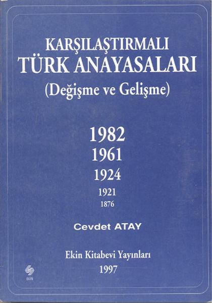 Karşılaştırmalı Türk Anayasaları