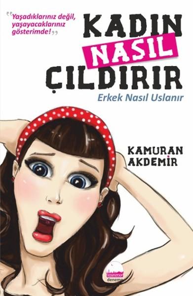 Kadın Nasıl Çıldırır - Erkek Nasıl Uslanır.pdf