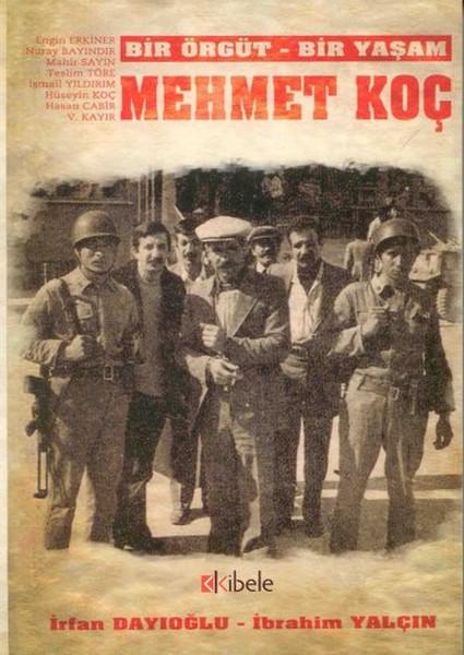 Bir Örgüt - Bir Yaşam: Mehmet Koç.pdf