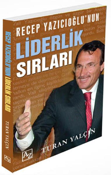 Recep Yazıcıoğlunun Liderlik Sırları.pdf