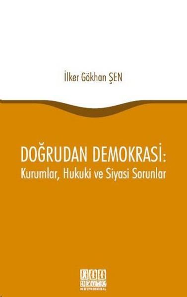 Doğrudan Demokrasi: Kurumlar, Hukuki ve Siyasi Sorunlar.pdf