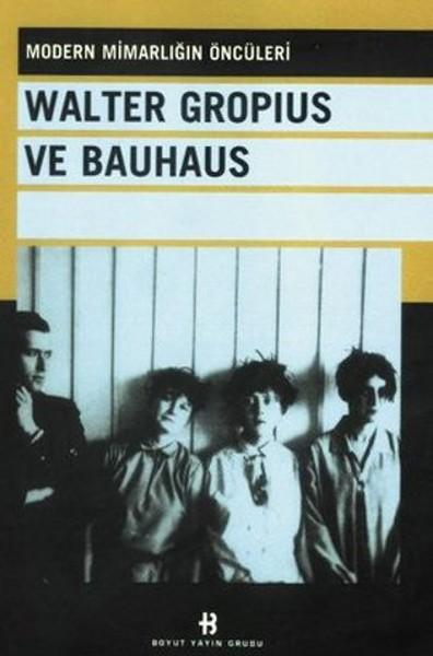 Walter Gropius ve Bauhaus.pdf