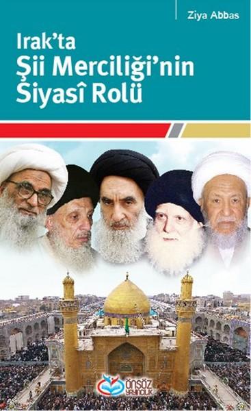 Irakta Şii Merciğinin Siyasi Rolü.pdf