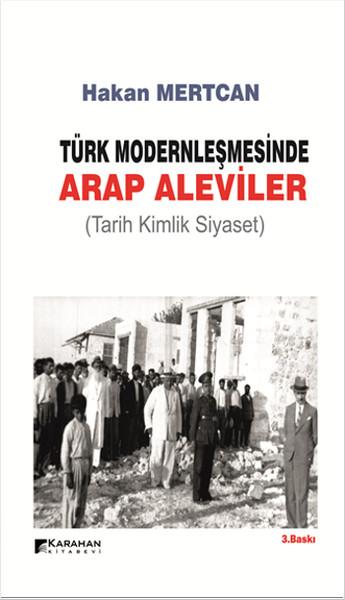 Türk Modernleşmesinde Arap Aleviler.pdf