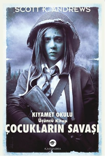 Çocukların Savaşı - Kıyamet Okulu 3. Kitap.pdf