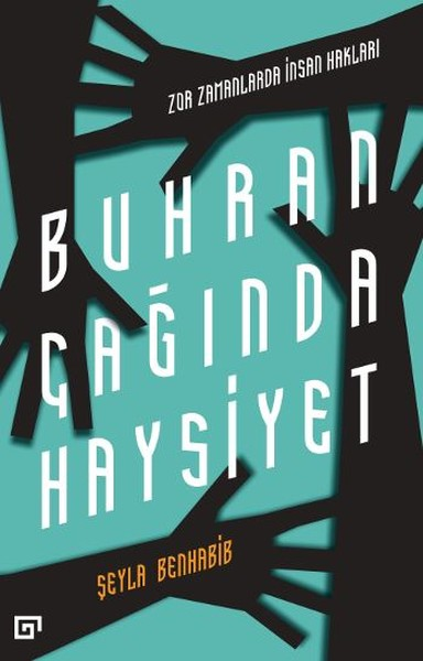 Buhran Çağında Haysiyet -  Zor Zamanlarda İnsan Hakları.pdf