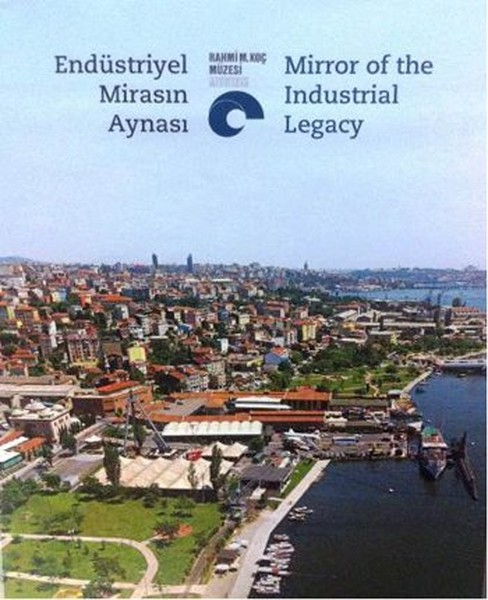 Endüstriyel Mirasın Aynası - Mirror of the Industrial Legacy.pdf
