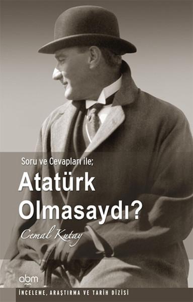 Atatürk Olmasaydı.pdf
