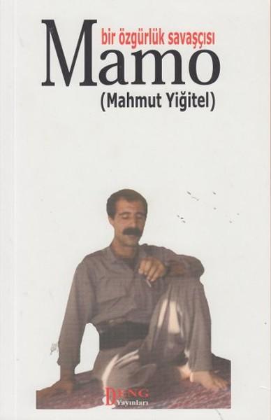 Bir Özgürlük Savaşçısı Mamo Kürtçe - Türkçe.pdf