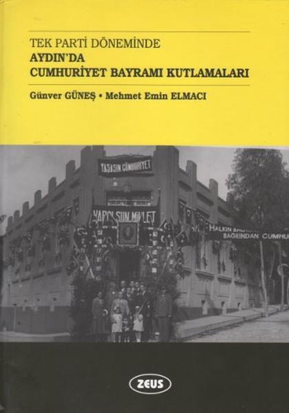 Tek Parti Döneminde Aydında Cumhuriyet Bayramı Kutlamaları.pdf